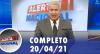 Alerta Nacional (20/04/21) | Completo