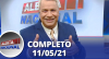 Alerta Nacional (11/05/21) | Completo