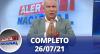 Alerta Nacional (26/07/21) | Completo