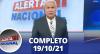 Alerta Nacional (19/10/21) | Completo