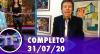 TV Fama (31/07/20) | Completo