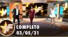 TV Fama (03/05/21) | Completo