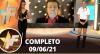 TV Fama (09/06/21) | Completo