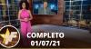 TV Fama (01/07/21) | Completo