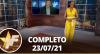 TV Fama (23/07/21) | Completo