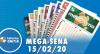 Resultado da Mega-Sena - Concurso nº 2234 - 15/02/2020