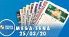 Resultado da Mega-Sena - Concurso nº 2246 - 25/03/2020
