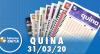 Resultado da Quina - Concurso nº 5234  - 31/03/2020