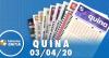 Resultado da Quina - Concurso nº 5237  - 03/04/2020