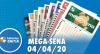 Resultado da Mega-Sena - Concurso nº 2249 - 04/04/2020
