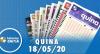 Resultado da Quina - Concurso nº 5272 - 18/05/2020