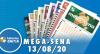 Resultado da Mega-Sena - Concurso nº 2289 - 13/08/2020