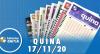 Resultado da Quina - Concurso nº 5418 - 17/11/2020