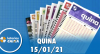 Resultado da Quina - Concurso nº 5467 -15/01/2021