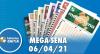 Resultado da Mega Sena - Concurso nº 2359 - 06/04/2021