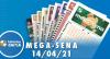 Resultado da Mega Sena - Concurso nº 2362 - 14/04/2021
