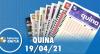 Resultado da Quina - Concurso nº 5544 - 19/04/2021