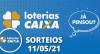 Loterias CAIXA: Quina, Lotofácil, Lotomania e mais 11/05/2021