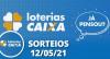 Loterias CAIXA: Mega Sena, Quina, Lotofácil 12/05/2021