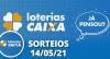 Loterias CAIXA: Quina, Lotofácil, Lotomania 14/05/2021