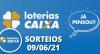 Loterias CAIXA: Mega Sena, Quina, Lotofácil 09/06/2021