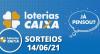 Loterias CAIXA: Quina, Lotofácil 14/06/2021