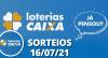 Loterias Caixa: Quina, Lotofácil, Lotomania 16/07/2021
