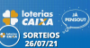 Loterias CAIXA: Lotofácil, Quina 26/07/2021