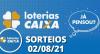 Loterias CAIXA: Lotofácil, Quina 02/08/2021