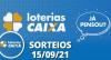 Loterias CAIXA: Mega Sena, Super Sete e mais 15/09/2021