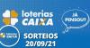 Loterias CAIXA: Super Sete, Lotofácil e Quina 20/09/2021