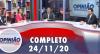 Opinião no Ar (24/11/2020) | Completo