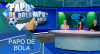 Papo de Bola (08/11/19) | Completo