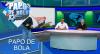 Papo de Bola (20/11/19) | Completo