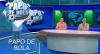 Papo de Bola (06/12/19) | Completo