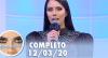 Sensacional com Nicole Bahls (12/03/2020) | Completo