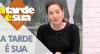 A Tarde é Sua (15/08/19) | Completo