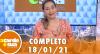 A Tarde é Sua (18/01/21) | Completo