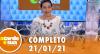 A Tarde é Sua (21/01/21) | Completo