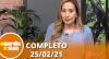 A Tarde é Sua (25/02/21) | Completo