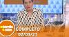 A Tarde é Sua (02/03/21) | Completo