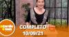 A Tarde é Sua (10/09/21) | Completo