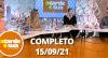 A Tarde é Sua (15/09/21) | Completo