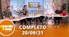 A Tarde é Sua (20/09/21) | Completo