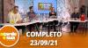 A Tarde é Sua (23/09/21) | Completo
