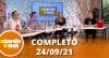A Tarde é Sua (24/09/21) | Completo