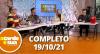 A Tarde é Sua (19/10/21) | Completo