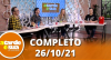 A Tarde é Sua (26/10/21) | Completo