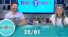 Tricotando (22/01/2020) | Completo