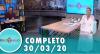 Tricotando (30/03/2020) | Completo